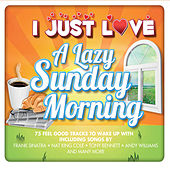 I Just Love a Lazy Sunday Morning de Various Artists