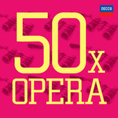 50 x Opera von Various Artists