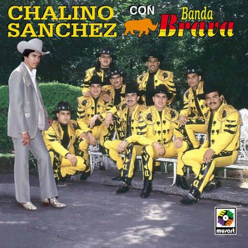 Chalino Sanchez Con Banda Brava by Chalino Sanchez