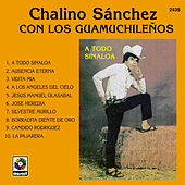 A Todo Sinaloa de Chalino Sanchez
