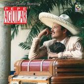 Recuérdo Bonito de Pepe Aguilar
