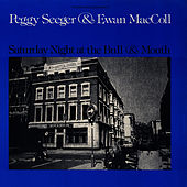 Saturday Night at the Bull and Mouth by Ewan MacColl
