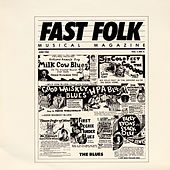 Fast Folk Musical Magazine (Vol. 1, No. 6) The Blues by Various Artists