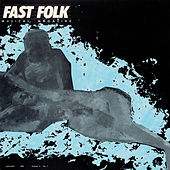 Fast Folk Musical Magazine (Vol. 4, No. 1) by Various Artists