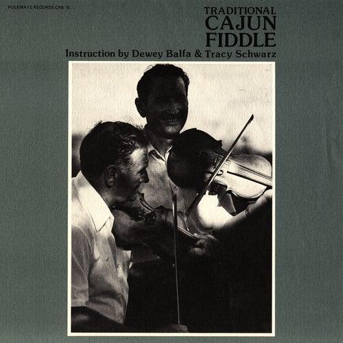 Traditional Cajun Fiddle: Instruction by Dewey Balfa