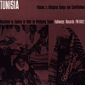 Tunisia, Vol. 2: Religious Songs and Cantillations from Tunisia by Unspecified
