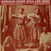 Hawaiian Chant, Hula, and Music de Kaulaheaonamiku Hiona
