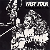 Fast Folk Musical Magazine (Vol. 7, No. 7) Guerilla Recording by Various Artists