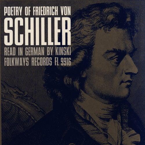 Poetry of Friedrich von Schiller: Read in German by Kinski by Kinski