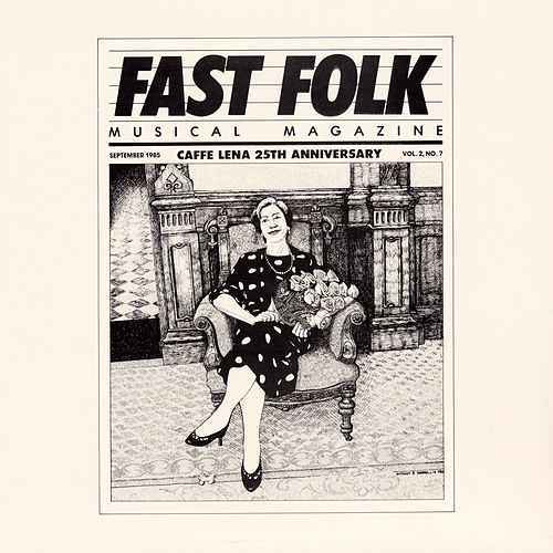 Fast Folk Musical Magazine (Vol. 2, No. 7) Cafe Lena - 25th Anniversary Concert by Various Artists