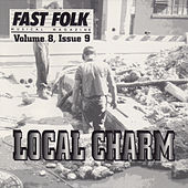 Fast Folk Musical Magazine (Vol. 8, No. 9) Local Charm by Various Artists