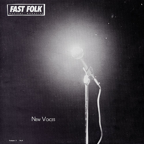 Fast Folk Musical Magazine (Vol. 5, No. 4) New Voices by Various Artists