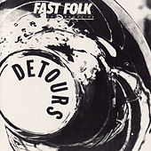 Fast Folk Musical Magazine (Vol. 5, No. 8) Detours by Various Artists