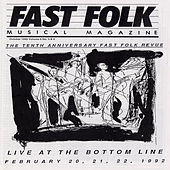Fast Folk Musical Magazine (Vol. 6, No.3) Tenth Anniversary-Live at the Bottom Line 1992 by Various Artists