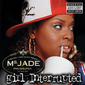 Girl Interrupted by Ms. Jade