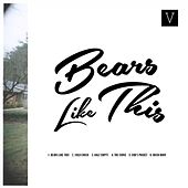 Bears Like This by Various Artists