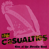 Live At The Fireside Bowl by The Casualties