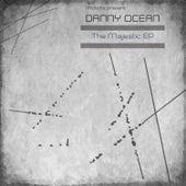 The Majestic E.P. (I-Robots present: Danny Ocean) by Danny Ocean