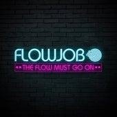 The Flow Must Go On de Various Artists