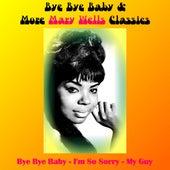 Bye Bye Baby & More Mary Wells Classics de Mary Wells