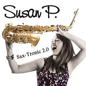Sax-Tronic 2.0 (EP) von Susan P.