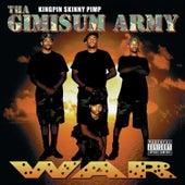 Tha Gimisum Army: War von Kingpin Skinny Pimp