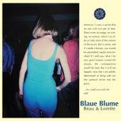 Beau & Lorette EP von Blaue Blume