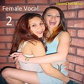Female Vocal 2 by Hasenchat Music