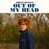 Out Of My Head by Brett Dennen