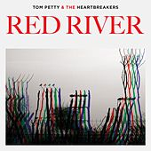 Red River by Tom Petty