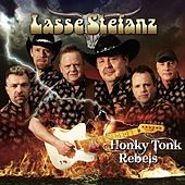 Honky Tonk Rebels by Lasse Stefanz