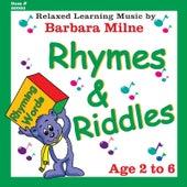 Rhymes & Riddles de Barbara Milne