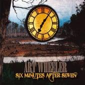 Six Minutes After Seven by Art Wheeler