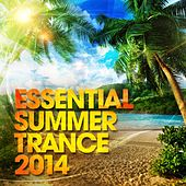 Essential Summer Trance 2014 - EP by Various Artists