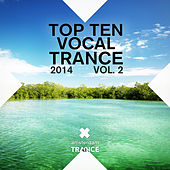 Top 10 Vocal Trance 2014 Vol. 2 - EP di Various Artists
