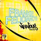 Frankie Feliciano's Nervous Tracks by Frankie Feliciano