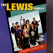 Bluegrass Country Club by The Lewis Family