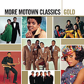 Gold - More Motown Classics by Various Artists