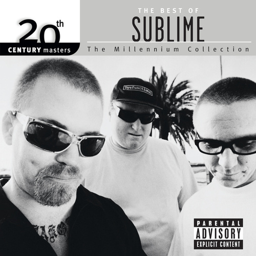 20th Century Masters: The Millennium Collection: Best Of Sublime by Sublime