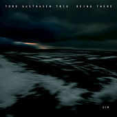 Being There by Tord Gustavsen