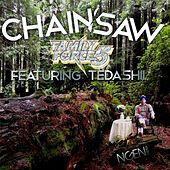 Chainsaw (feat. Tedashii) de Family Force 5
