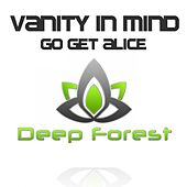 Go Get Alice by Vanity in Mind