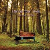 Remember Well de Jerome Gilmer