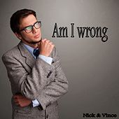 Am I Wrong de Nick & Simon