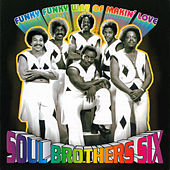 Funky Funky Way of Makin' Love von Soul Brothers Six/John Ellison