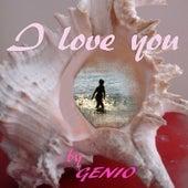 I Love You de Genio