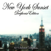 New York Sunset: Deephouse Edition (60 Selected Rhythms) by Various Artists