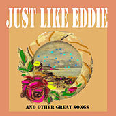 Just Like Eddie and Other Great Songs by Various Artists