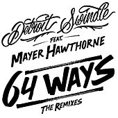 64 Ways The Remixes by Detroit Swindle