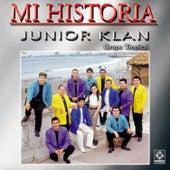 Junior Klan - Mi Historia de Junior Klan